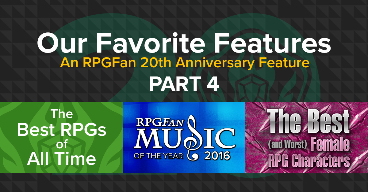 Our Favorite Features: Part Four ~ An RPGFan 20th Anniversary Feature